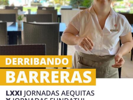 Derribando Barreras, Jornadas Jurídicas Fundatul y Fundación Aequitas